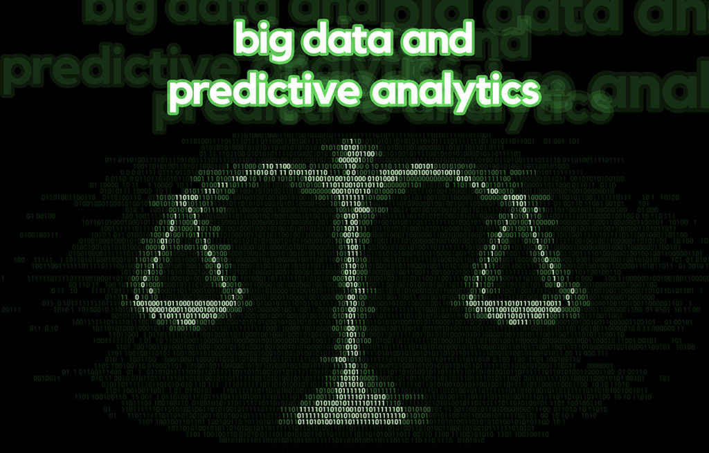 Big Data and Predictive Analytics